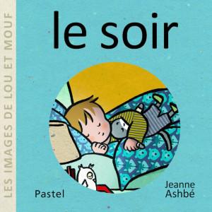 """Afficher """"Les images de Lou et MoufLe soir"""""""