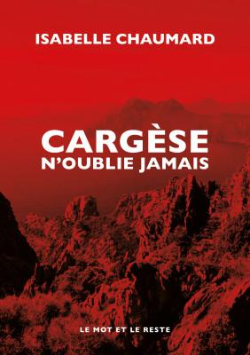 """Afficher """"Cargèse n'oublie jamais"""""""