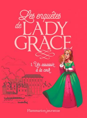"""Afficher """"Les enquêtes de Lady Grace (Tome 1)"""""""