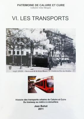 """Afficher """"Patrimoine de Caluire et Cuire n° 6 Transports (Les)"""""""