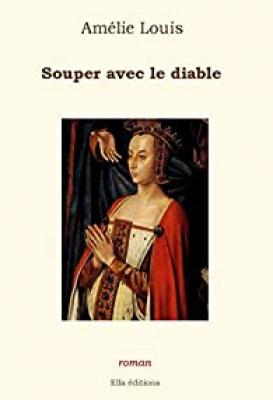 vignette de 'Souper avec le diable (Amélie Louis)'