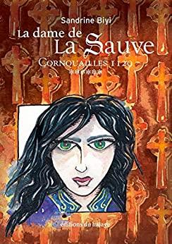 """Afficher """"La Dame de la Sauve n° 6 Cornouailles 1129"""""""