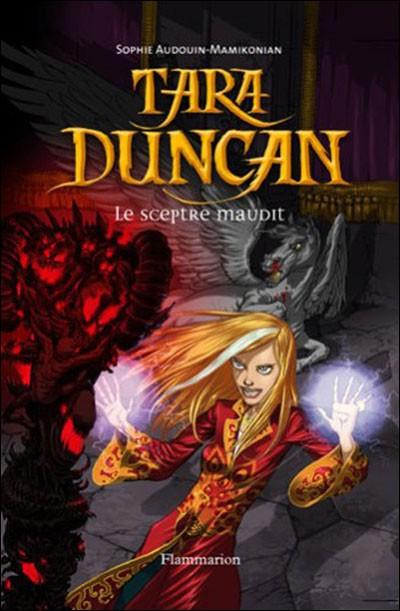 Tara Duncan n° 3 Le Sceptre Maudit