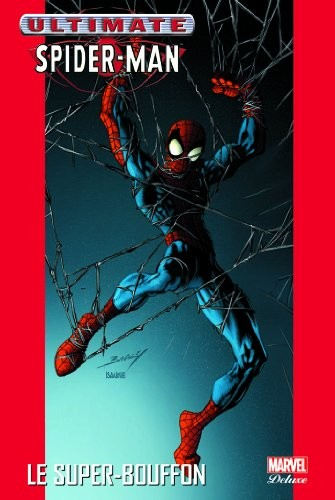 Ultimate Spider-Man n° 7 Le super-bouffon