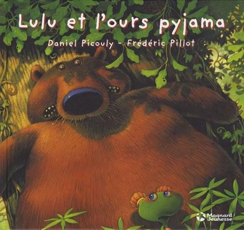 Lulu Vroumette Lulu et l'ours pyjama
