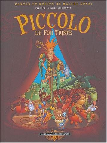 Contes et récits de maitre Spazi n° 1 Piccolo, le fou triste