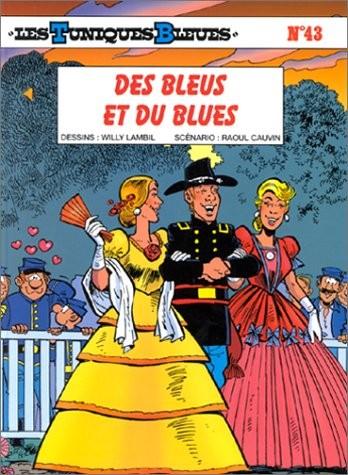 Les Tuniques bleues n° 43 Des bleus et du blues