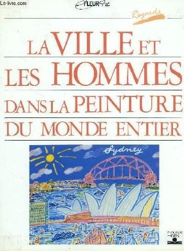 """<a href=""""/node/4145"""">La ville et les hommes dans la peinture du monde entier</a>"""