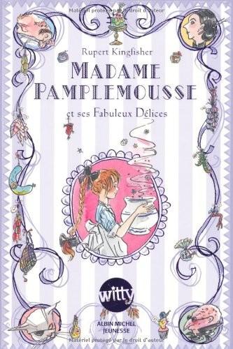 Madame Pamplemousse n° 1Madame Pamplemousse et ses fabuleux délices