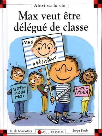 """Afficher """"Max et Lili n° 73 Max veut être délégué de classe"""""""