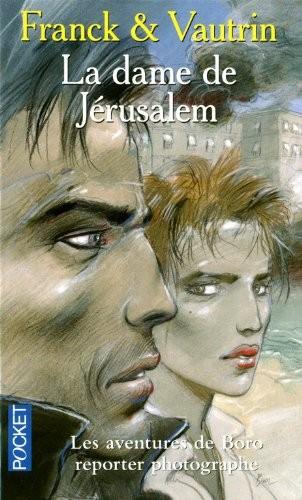 BORO REPORTER : LA DAME DE JERUSALEM
