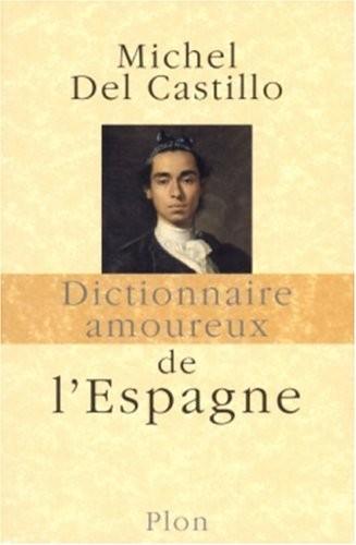 """<a href=""""/node/182362"""">Dictionnaire amoureux de l'Espagne</a>"""