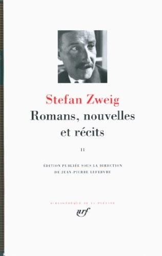 Romans, nouvelles et récits / Stefan Zweig n° 2 Romans, nouvelles et récits