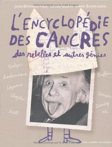 L'encyclopédie des cancres, des rebelles et autres génies
