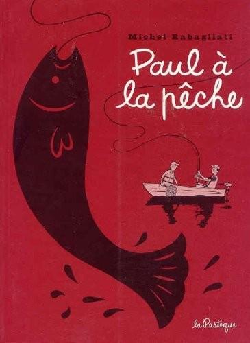 Paul n° 5Paul à la pêche