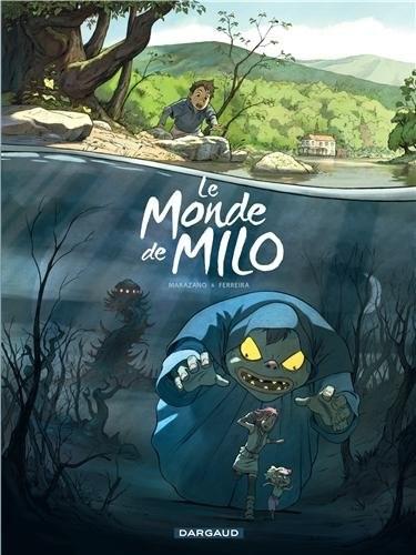 Le Monde de Milo n° 1 Le Monde de Milo : Tome 1/2