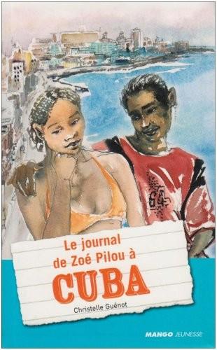 Le journal de Zoé Pilou à Cuba