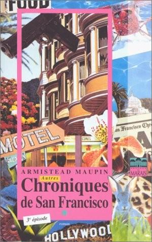 Chroniques de San Francisco. n° 3 Autres chroniques de San Francisco