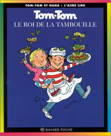 Tom-tom et nana n° 3 Le Roi de la tambouille