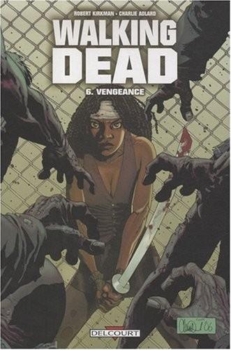 Walking dead n° 6 Vengeance