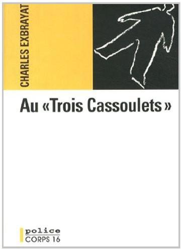 """Au """"Trois cassoulets"""""""
