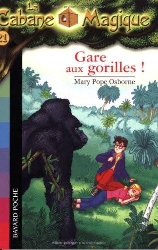 Cabane magique (La) n° 21 Gare aux gorilles !