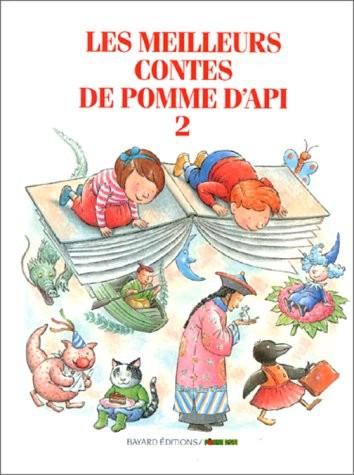 """(Les )meilleurs contes de 'Pomme d'Api'. n° 2 Les meilleurs contes de """"Pomme d'Api"""""""