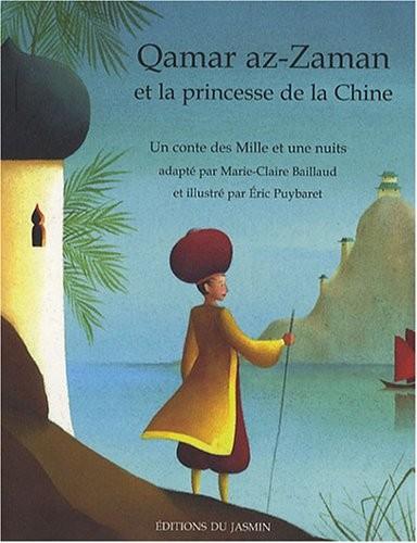 Qamar az-Zaman et la princesse de la Chine