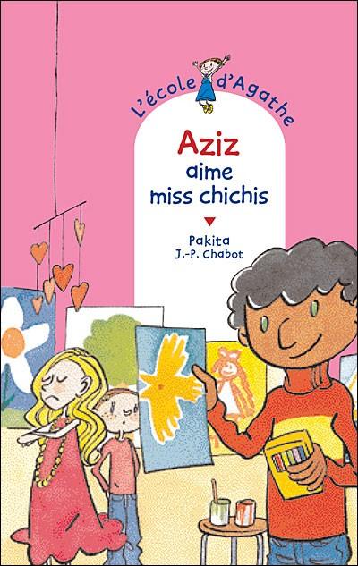 L'Ecole d'Agathe n° 12 Aziz aime miss Chichis