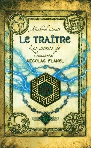 Les secrets de l'immortel Nicolas Flamel n° 5 Le traître