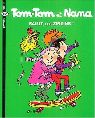 Tom-Tom et Nana n° 18 Salut, les zinzins !