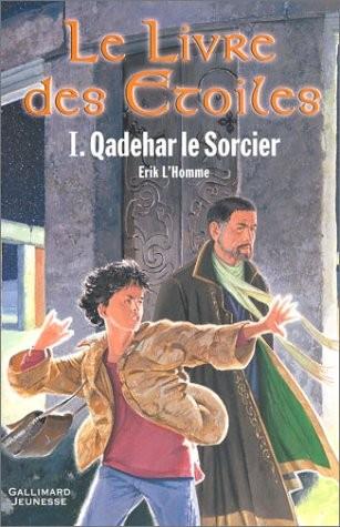 Livre des Etoiles (Le) n° 1 Qadehar le Sorcier