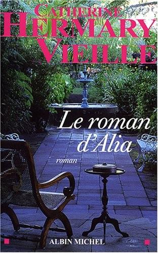 Le roman d'Alia