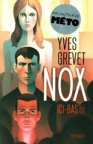 Nox n° 1Ici-bas
