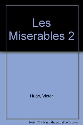 Misérables (Les). Tome 2