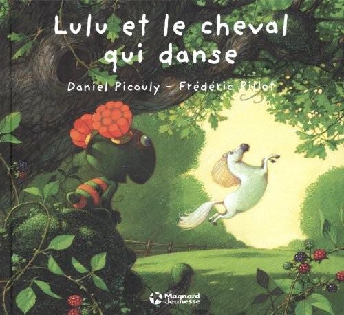 Lulu Vroumette Lulu et le cheval qui danse