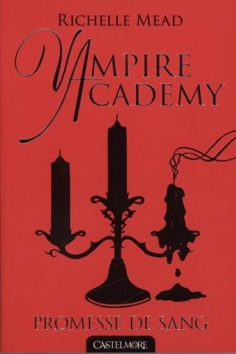 Vampire academy n° 4 Promesse de sang