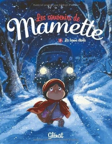 Les souvenirs de Mamette n° 3 La bonne étoile