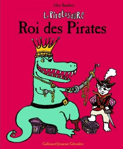 Le piratosaure, roi des pirates
