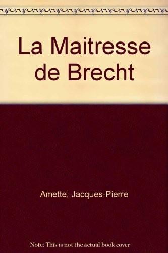 La Maîtresse de Brecht