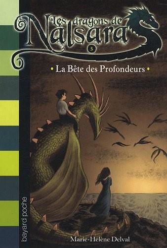 Dragons de Nalsara (Les ) n° 5 Bête des profondeurs (La)