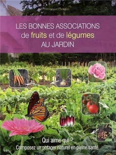 Les bonnes associations de fruits et de légumes au jardin