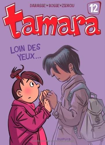 Tamara n° 12 Loin des yeux
