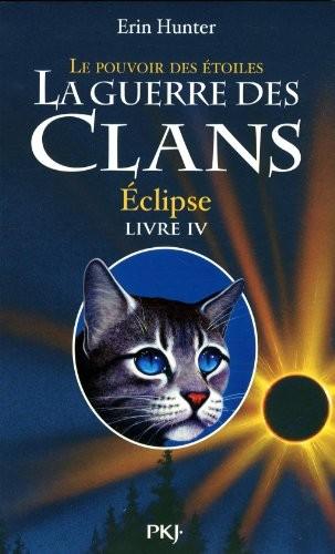 """Afficher """"La guerre des clans : cycle 3 : le pouvoir des étoiles n° 04<br /> Eclipse"""""""