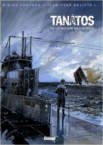 """Tanâtos n° 3 Le mystère du """"Lusitania"""""""