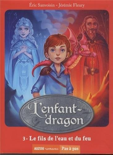 L'enfant-dragon n° 3 Le fils de l'eau et du feu