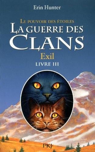 """Afficher """"La guerre des clans : cycle 3 : le pouvoir des étoiles n° 03<br /> Exil"""""""