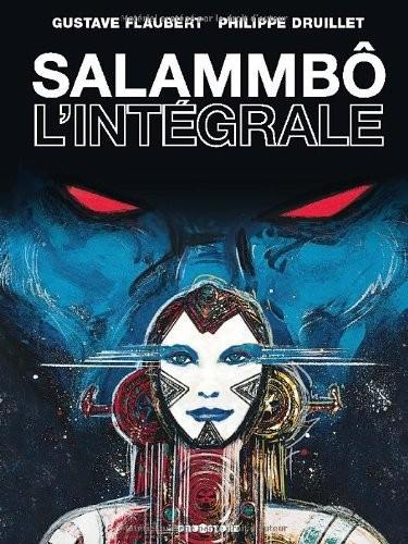 Couverture de Salammbô : l'intégrale