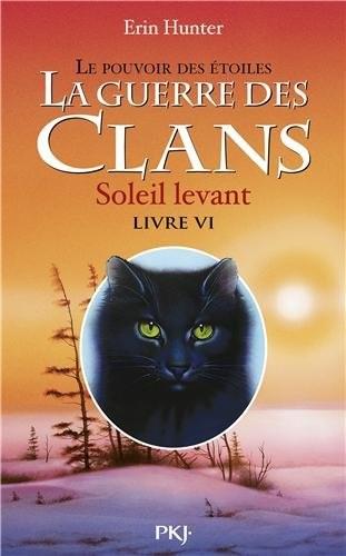 """Afficher """"La guerre des clans : cycle 3 : le pouvoir des étoiles n° 06<br /> Soleil levant"""""""