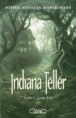 Indiana Teller n° 2 Lune d'été